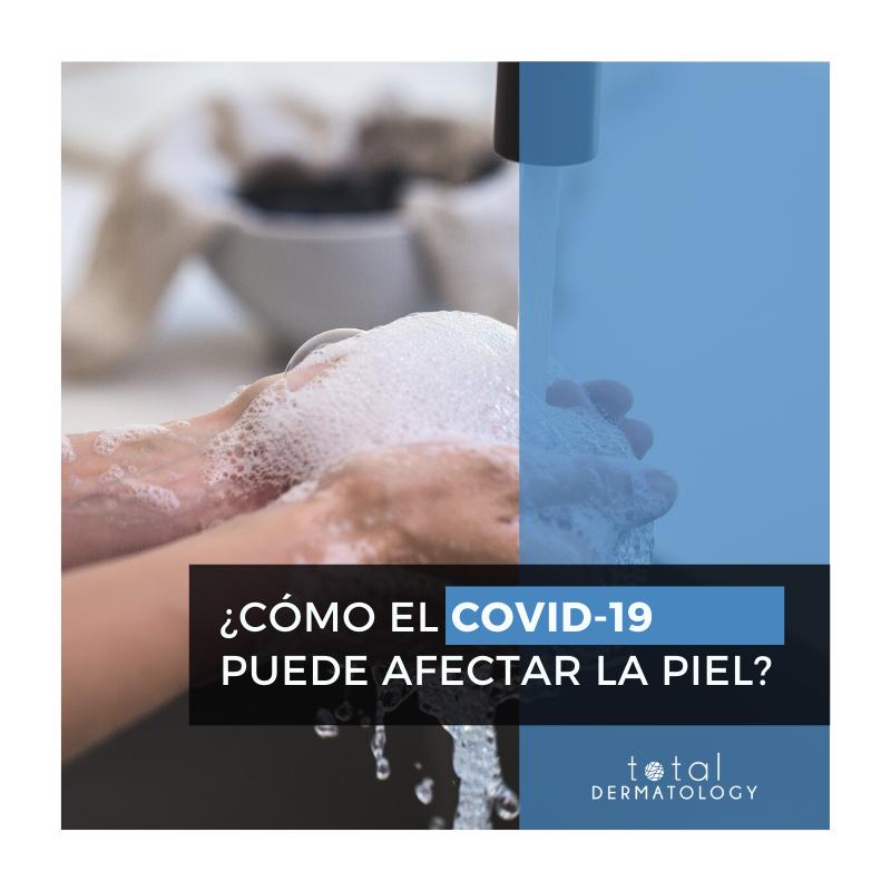 ¿Cómo el COVID-19 puede afectar la piel?